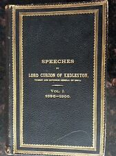 SPEECHES by Lord Cuzon of Kedleston VOL. I 1898-1900. Published Calcutta 1900