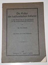 Die Kultur der kalifornischen Indianer. Von Dr. Fritz Krause. 1921.