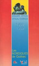 Les Nordiques de Quebec Annuaire/ Yearbook 1988-89 with Goulet, Sakic, & Stastny