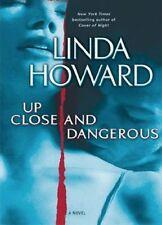 Linda HOWARD / _____   Up CLOSE and DANGEROUS       [ Audiobook ]