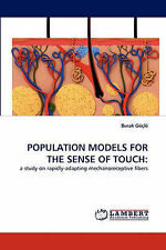 POPULATION MODELS FOR THE SENSE OF TOUCH:: a study on rapidly-adapting mechanore
