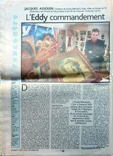 Rare!!! Journal régional 2002: 1 page sur fan d' EDDY MITCHELL_Le yacht PHOCEA