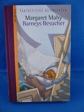 Barneys Besucher von Margaret Mahy / Fantastische Geschichten Bd. 11(2008, Geb.)