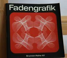 Fadengrafik - Elisabeth Hellmann - Brunnen Reihe 107 - wohl um 1980/90