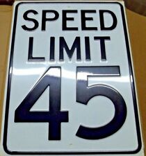 "18"" x 24"" Embossed 18ga Steel Speed Limit 45 Sign"