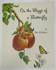 On the wings of a butterfly Olive Nielson Child Book RARE 1960 Harold Hopkinson