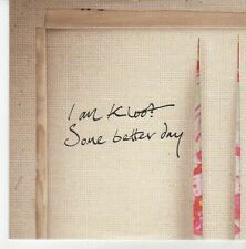 (EB767) I Am Kloot, Some Better Day - 2012 DJ CD