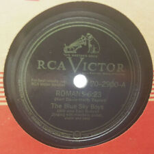 THE BLUE SKY BOYS Romans 6:23/Angel Mother RCA VICTOR 20-2900 78RPM HEAR
