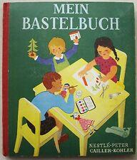 Mein Bastelbuch Nestlé Peter Cailler Kohler 1947 complet toute les vignettes