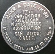 """Make a Date in '68"" 77th American Numismatics Association, San Diego, CA! 29 mm"