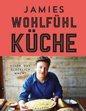 Jamies Wohlfühlküche von Jamie Oliver (2014, Gebundene Ausgabe)