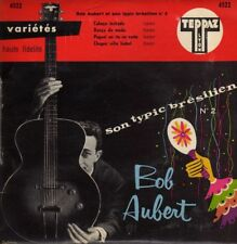 BOB AUBERT ET SON ORCHESTRE TYPIC BRESILIEN N°2 (HUGUES AUFRAY) FRENCH ORIG EP