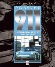PORSCHE 911 THE DEFINITIVE HISTORY 1987 TO 1997 - Brain Long  ISBN 9781903706398