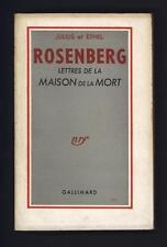 █ JULIUS et ETHEL Rosenberg lettres de la Maison de la Mort 1953 Nrf Gallimard █