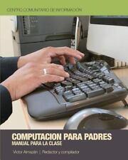 Computación para Padres: Una introducción para las computadoras-ExLibrary