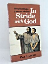 In Stride With God: Messages On Mission by Paul J. Lindell