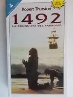 1492 la conquista del paradisoThurston robert storia Colombo america nuovo 78