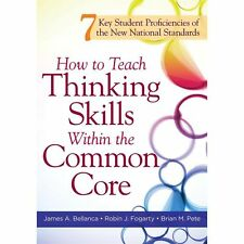 How to Teach Thinking Skills Within the Common Core : 7 Key Student...
