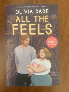All The Feels by Olivia Dade, 10/2021, New, Uncorrected Proof, Paperback