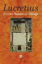 On the Nature of Things : De Rerum Natura by Lucretius (2013, Paperback)