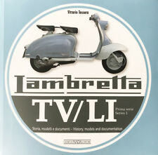 Lambretta TV/LI Series 1 - History, Models and Documention (ENGLISH & ITALIAN)