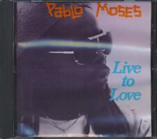 CD Pablo Moses - Live To Love