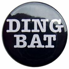 "DINGBAT 25mm Badge. Small 1"" Keith Lemon tribute badges for Celebrity Juice fan"