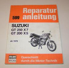 Reparaturanleitung Suzuki GT 250 X7 / GT 200 X5 - ab 1978!