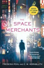 The Space Merchants by Frederik Pohl and C. M. Kornbluth (2011, Paperback,...