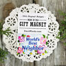 Neighbors Gift Magnet * DecoWords * Our Exclusive Design Made in USA New *