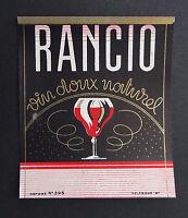 Ancienne étiquette RANCIO Vin doux naturel french label