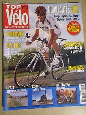 TOP VELO N°114: SEPTEMBRE 2006: NOUVEAUTES 2007 - CERVELO SLC-SL - LOOK 595