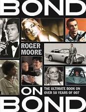 Bond on Bond: The Ultimate Book on Over 50 Years of 007,Roger Moore,New Book mon