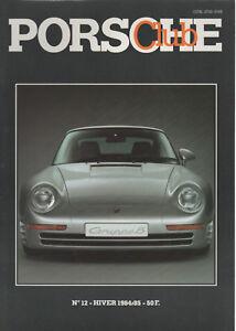 PORSCHE CLUB 12 1984 PORSCHE 959 PORSCHE 930 TURBO 3.3 Les PORSCHE 935 USINE