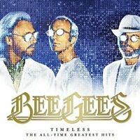 Bee Gees - Timeless: The All Time Greatest Hits CD NEW