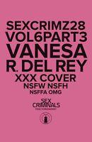 SEX CRIMINALS #28 XXX DEL REY VARIANT 2020 IMAGE COMICS 3/25/20 NM