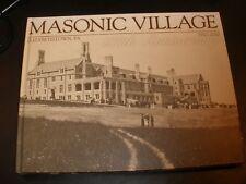 Masonic Village Elizabethtown Pa 100th Anniversary Hard Cover Book 1910-2010