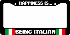 HAPPINESS IS BEING ITALIAN flag italy  License Plate Frame