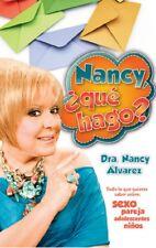 Nancy Que Hago? Nancy Alvarez Autoayuda Sexualidad Pareja Psicología Relaciones