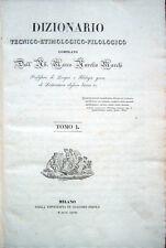 1828-1841 – MARCHI, DIZIONARIO TECNICO-ETIMOLOGICO-FILOLOGICO – FILOLOGIA