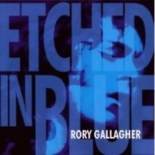 "RORY GALLAGHER ""ETCHED IN BLUE"" CD NEUWARE"