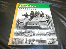 A SELECTION FROM THE ALLIED-AXIS - THE PHOTO ALBUM OF THE SECOND WORLD WAR