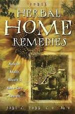 Jude's Herbal Home Remedies: Natural Health, Beauty and Home-care Secrets (Livin