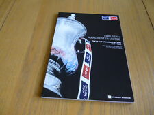 OFFICIAL MATCHDAY PROGRAMME. FIRST FA CUP FINAL @ NEW WEMBLEY. CHELSEA V MAN U