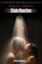 Chain Reaction: A Perfect Chemistry Novel