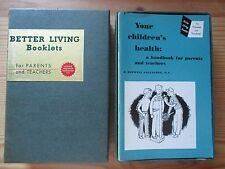 Vintage Better Living Booklets for Parents and Teachers Amazing shape from 1952!