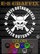 Always Outnumbered Never Outgunned vinyl decal USMC Army 3 percenter Patriot USA