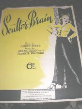 SHEET MUSIC-SCATTER-BRAIN JOHNNY BURKE KEENE-BEAN FRANKIE MASTERS 4 PAGES 1939