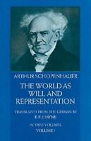 World as Will and Representation by Arthur Schopenhauer