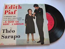45 tours  EDITH PIAF  THEO SARAPO  A QUOI CA SERT L' AMOUR  COLUMBIA 1361